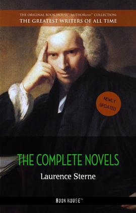 Laurence Sterne: The Complete Novels