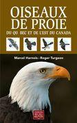 Oiseaux de proie du Québec et de l'est du Canada