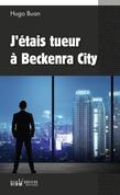 J'étais tueur à Beckenra City