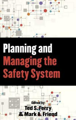 Planning and Managing the Safety System
