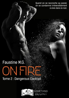 On Fire, tome 2 : Dangerous Cocktail