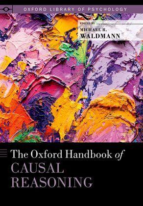 The Oxford Handbook of Causal Reasoning