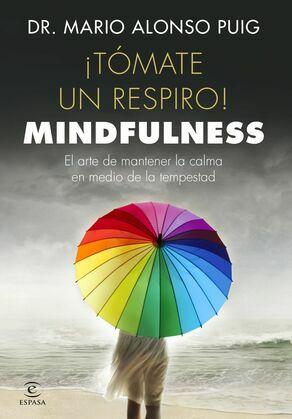¡Tómate un respiro! Mindfulness