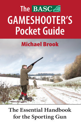 The BASC Gameshooter's Pocket Guide