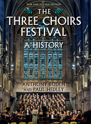 The Three Choirs Festival: A History