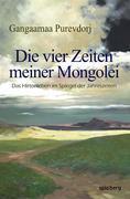Die vier Zeiten meiner Mongolei