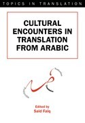 Cultural Encounters in Translation from Arabic