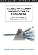 Translation-mediated Communication in a Digital World