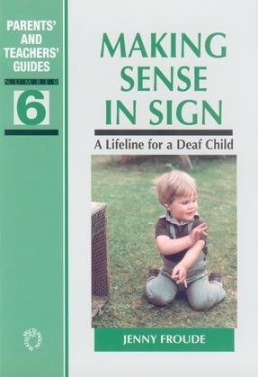 Making Sense in Sign