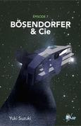 Bo?sendorfer & Cie, Épisode 7