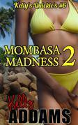 Mombasa Madness 2