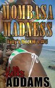 Mombasa madness