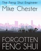 Forgotten Feng Shui
