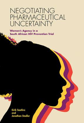 Negotiating Pharmaceutical Uncertainty