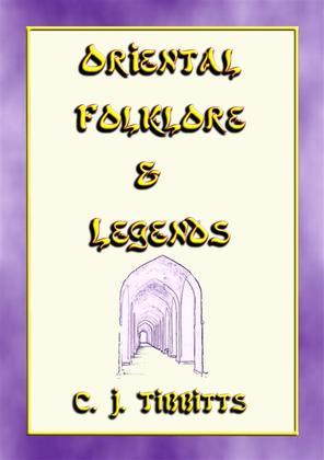 ORIENTAL FOLKLORE and LEGENDS - 25 childrens stories from towns and villages along the Silk Route