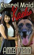 Kennel Maid Kaeko