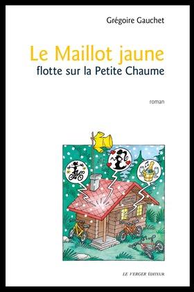 Le maillot jaune flotte sur la Petite Chaume
