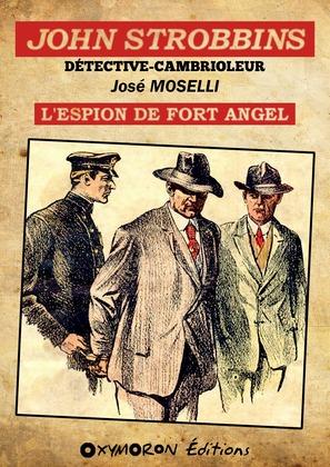 John Strobbins T2 - L'espion du Fort Angel