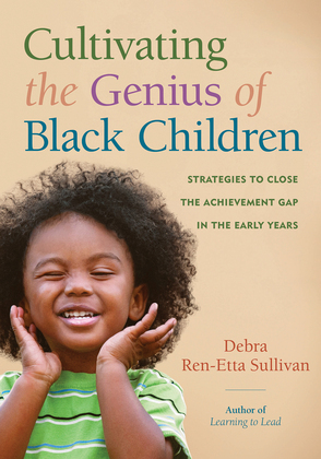 Cultivating the Genius of Black Children