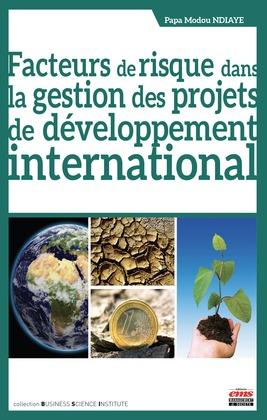 Facteurs de risque dans la gestion des projets de développement international