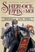 Dernier Acte à l'opéra