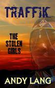 Traffik: The Stolen Girls