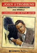 John Strobbins T4 - L'assassinat de Rufus Jacob