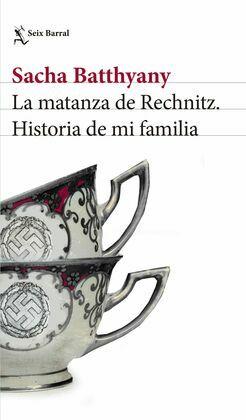 La matanza de Rechnitz