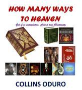 How Many Ways To Heaven