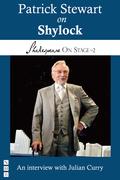 Patrick Stewart on Shylock (Shakespeare On Stage)