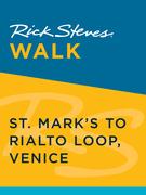Rick Steves Walk: St. Mark's to Rialto Loop, Venice