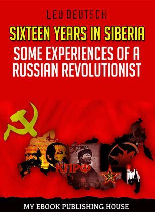 Sixteen Years in Siberia