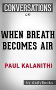 Conversations on When Breath Becomes Air