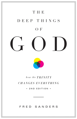 The Deep Things of God (Second Edition) (Second Edition)