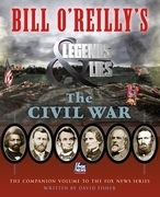 Bill O'Reilly's Legends and Lies: The Civil War