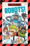 Disaster Diaries: Robots!