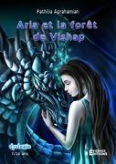 Aria et la forêt de Vishap