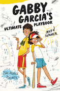 Gabby Garcia's Ultimate Playbook #2: MVP Summer