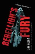 Rebellion's Fury