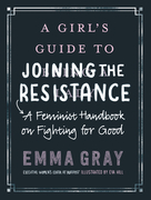 A Girl's Guide to Joining the Resistance