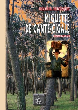 Miguette de Cante-Cigale