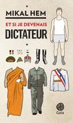 Et si je devenais dictateur