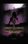The Longest Halloween, Book Three: Gabbie Del Toro and the Mystery of the Warlock's Urn
