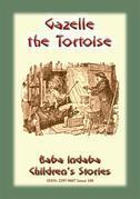 GAZELLE the TORTOISE - A true children's animal story from Paris