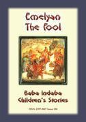 EMELYAN THE FOOL - A Russian Children's Story