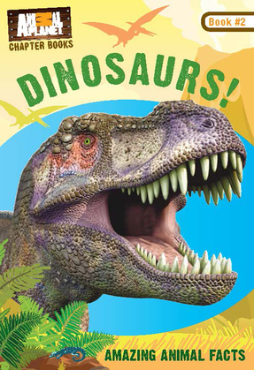 Dinosaurs! (Animal Planet Chapter Books #2)