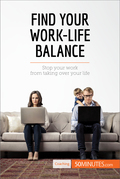 Find Your Work-Life Balance