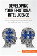 Developing Your Emotional Intelligence