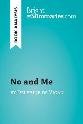 No and Me by Delphine de Vigan (Book Analysis)