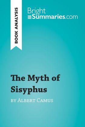 The Myth of Sisyphus by Albert Camus (Book Analysis)